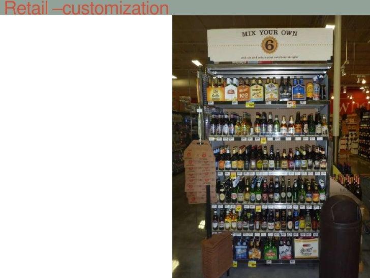 Retail –customization <br />