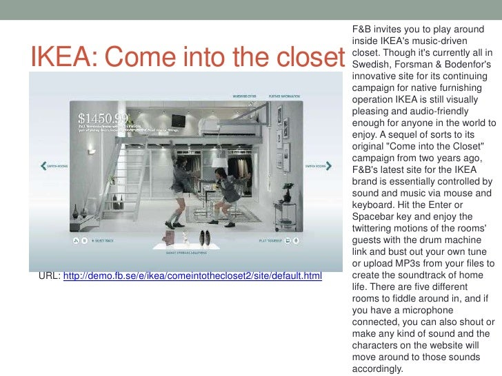 IKEA: Come into the closet<br />F&B invites you to play around inside IKEA's music-driven closet. Though it's currently al...
