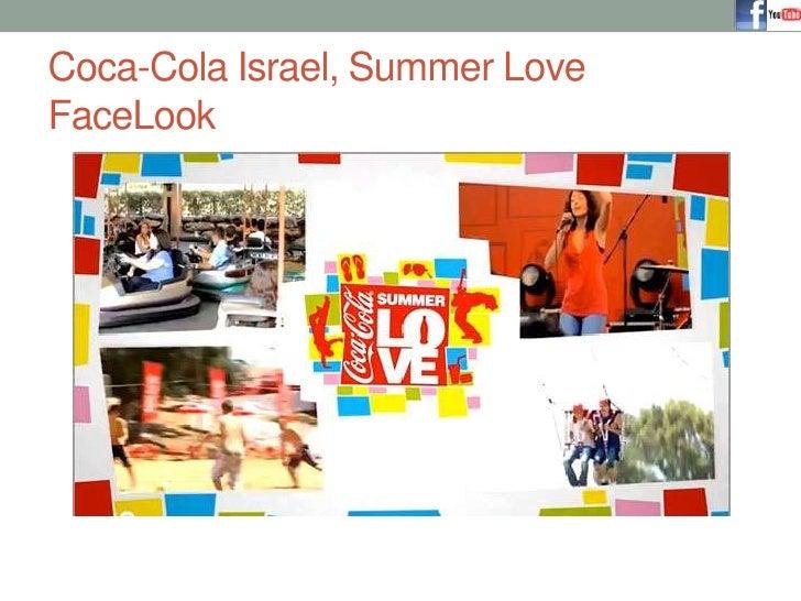 Coca-Cola Israel, Summer Love FaceLook<br />