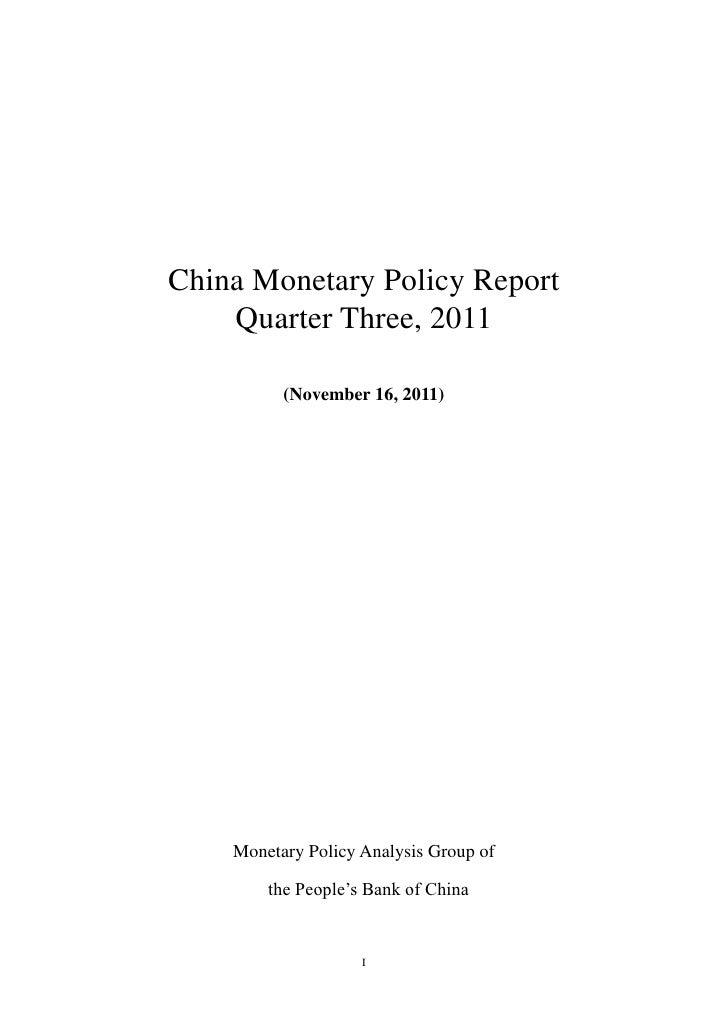 China Monetary Policy Report    Quarter Three, 2011          (November 16, 2011)    Monetary Policy Analysis Group of     ...