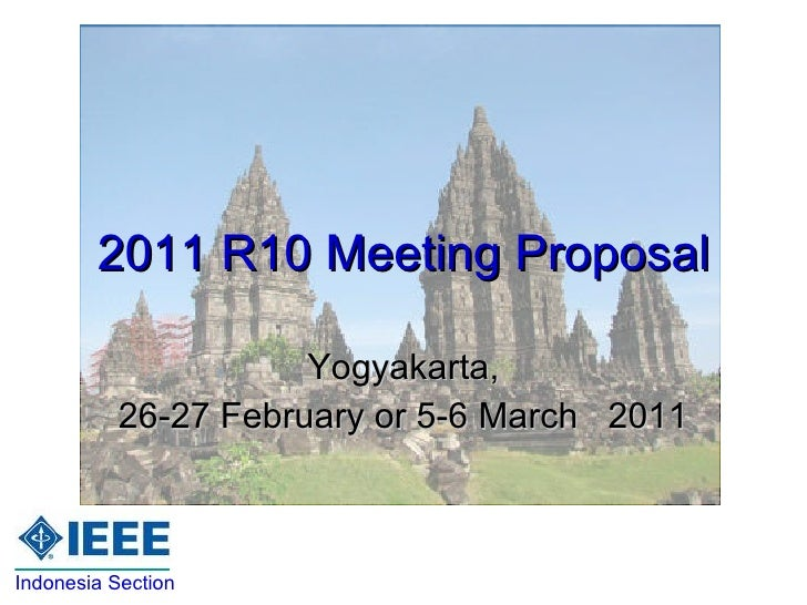2011 R10 Meeting Proposal Yogyakarta, 26-27 February or 5-6 March  2011 Indonesia Section