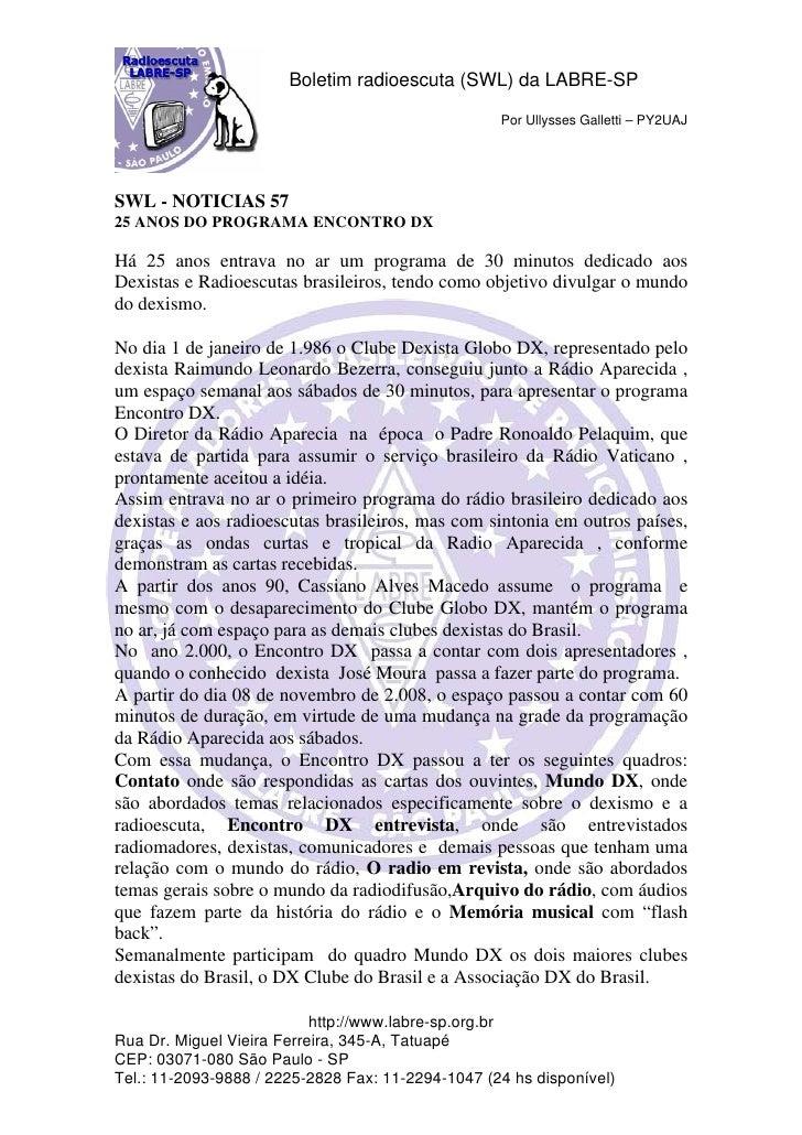 Boletim radioescuta (SWL) da LABRE-SP                                                   Por Ullysses Galletti – PY2UAJSWL ...