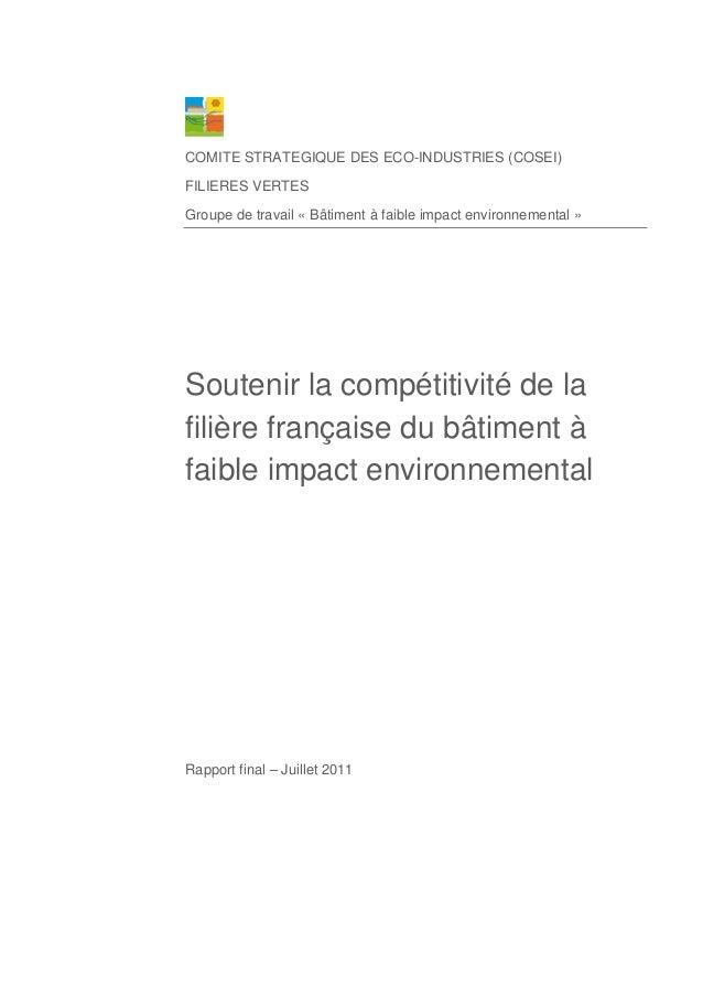 COMITE STRATEGIQUE DES ECO-INDUSTRIES (COSEI) FILIERES VERTES Groupe de travail « Bâtiment à faible impact environnemental...