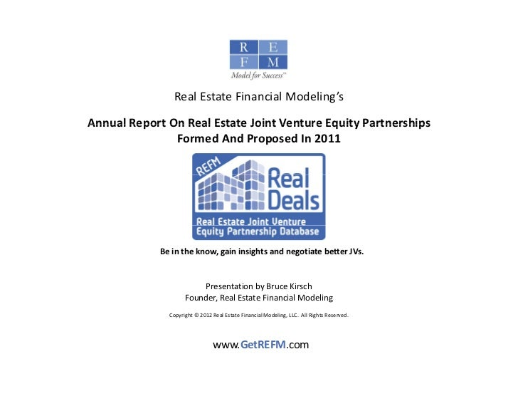 Real Estate Financial Modeling'sAnnual Report On Real Estate Joint Venture Equity Partnerships Annual Report On Real Estat...