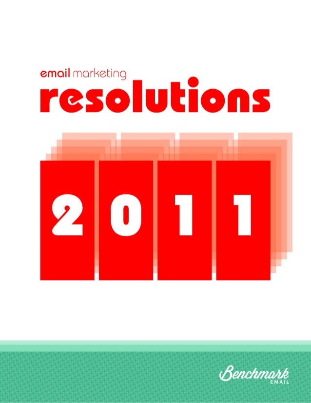 Email Marketing Resolutions for the Savvy Email Marketer  Email Marketing Resolutions for 2011 The holiday season is offic...