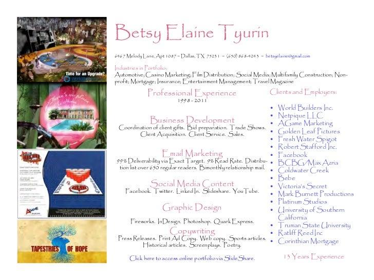 Betsy Elaine Tyurin6467 Melody Lane, Apt 1087 ~ Dallas, TX 75231 ~ (650) 868-4243 ~ betsyelaine@gmail.comIndustries in Por...