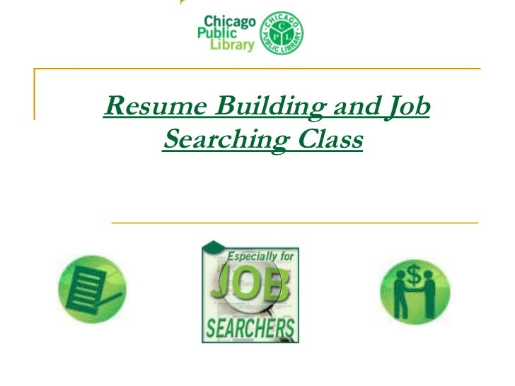 Resume Building and Job Searching Class