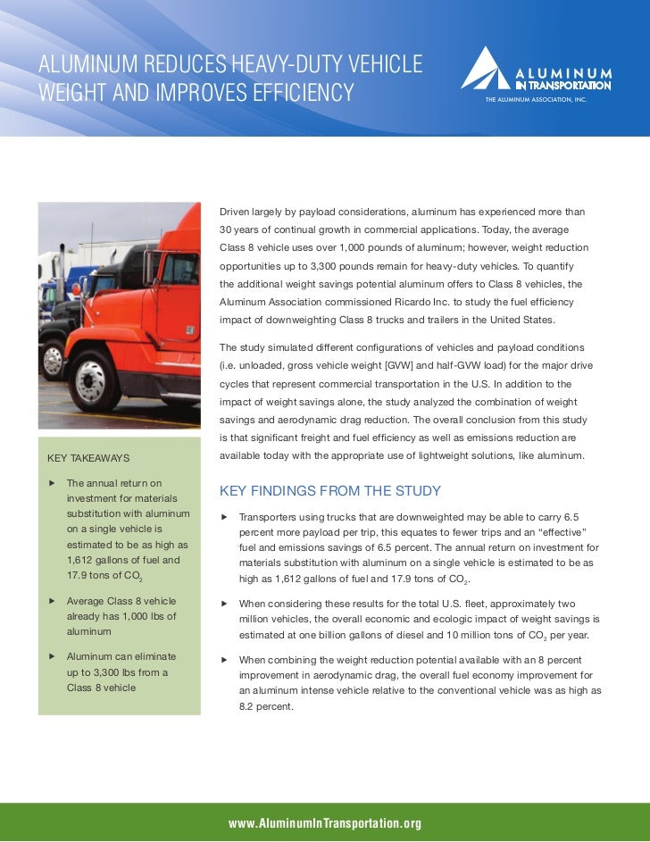 Aluminum Reduces Heavy-Duty VehicleWeight and Improves Efficiency                                Driven largely by payload...
