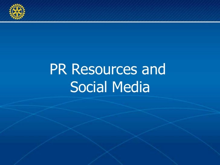 PR Resources and  Social Media