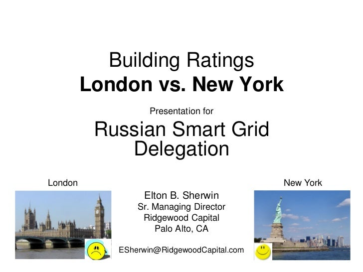 Building Ratings         London vs. New York                   Presentation for          Russian Smart Grid             De...