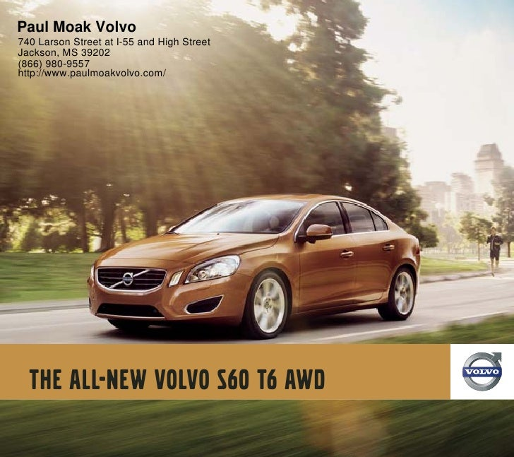 Paul Moak Volvo 740 Larson Street at I-55 and High Street Jackson, MS 39202 (866) 980-9557 http://www.paulmoakvolvo.com/