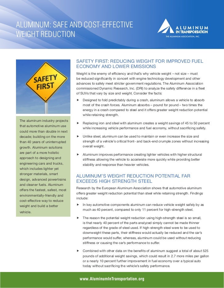 ALUMINUM: SAFE AND COST-EFFECTIVEWEIGHT REDUCTION                                    SAFETY FIRST: REDUCING WEIGHT FOR IMP...