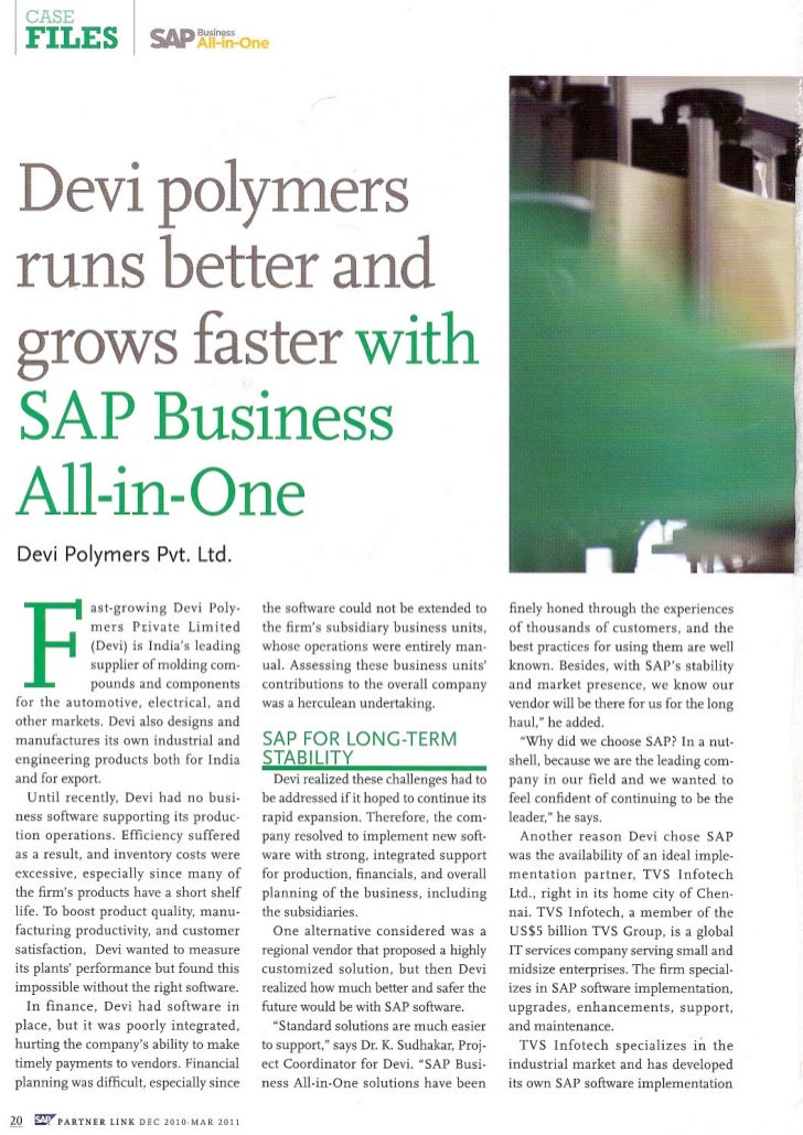CASE     FILES              SAP All-in-One                                    Business Devi polymers runs better andgrows ...
