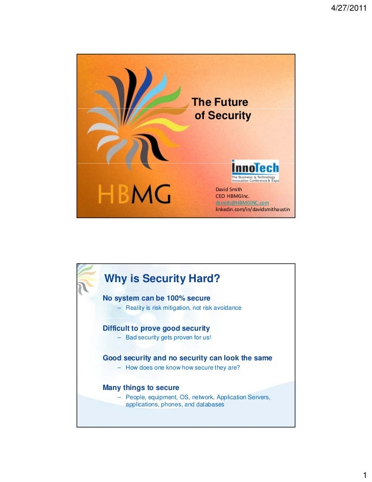 4/27/2011                                The Future                                of Security                            ...