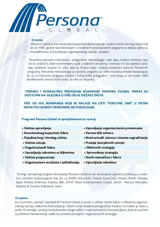 O nama Persona Global je internacionalna konsultantska kompanija i vodeći svetski trening centar, koji se od 1980. godine ...