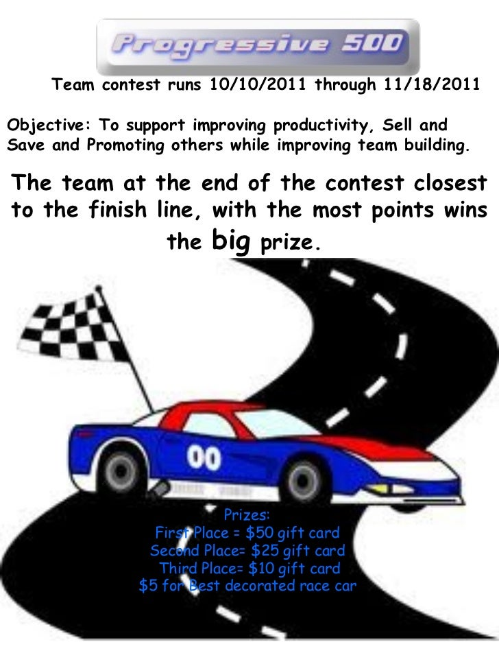Team contest runs 10/10/2011 through 11/18/2011 Objective: To support improving productivity, Sell and Save and Promoting ...