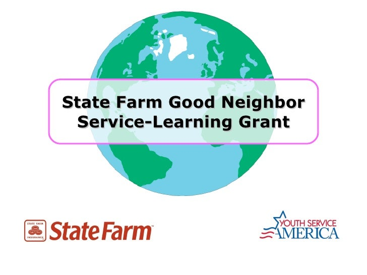 State Farm Good Neighbor Service-Learning Grant