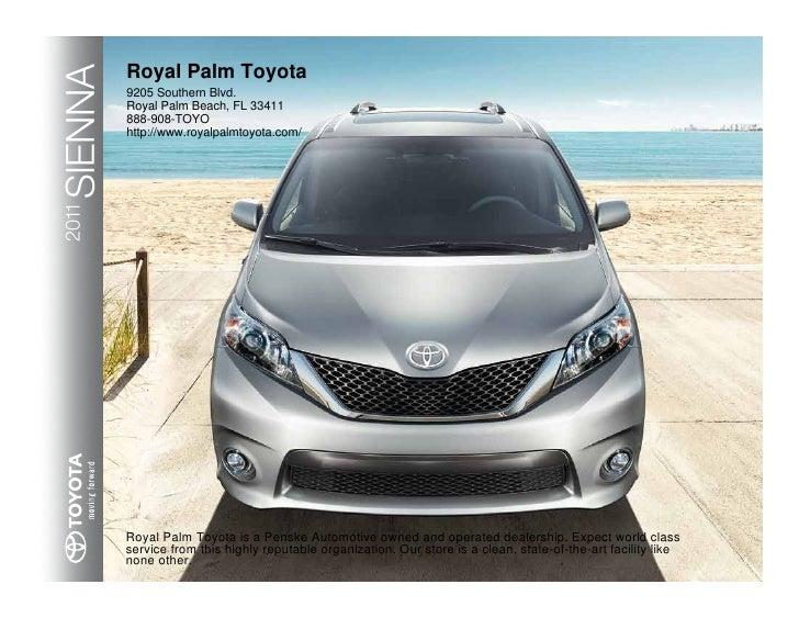 SIENNA   Royal Palm Toyota          9205 Southern Blvd.          Royal Palm Beach, FL 33411          888-908-TOYO         ...