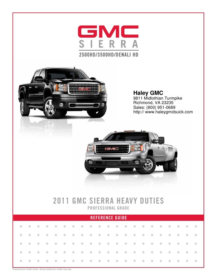 2011 Gmc Sierra Haley Gmc Richmond Va