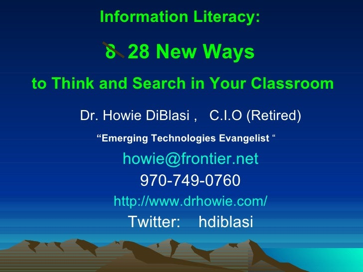 "<ul><li>Dr. Howie DiBlasi ,  C.I.O (Retired) </li></ul><ul><li>"" Emerging Technologies Evangelist  ""   </li></ul><ul><li>[..."