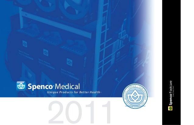 Spenco FootcareSpenco Medical        ®                                                         Love Your Feet ™     Unique...