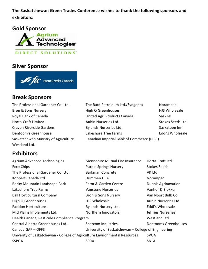 The Saskatchewan Green Trades Conference wishes to thank the following sponsors andexhibitors:Gold SponsorSilver SponsorBr...