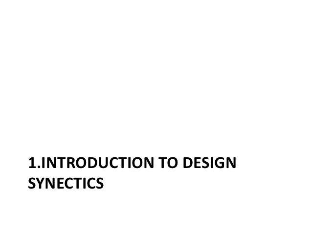 1.INTRODUCTION TO DESIGNSYNECTICS