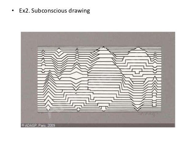 • Ex2. Subconscious drawing
