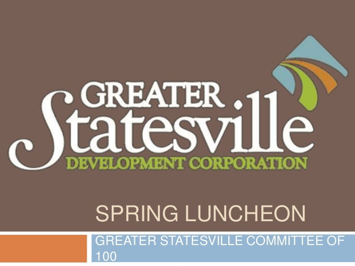 SPRING LUNCHEON<br />GREATER STATESVILLE COMMITTEE OF 100<br />
