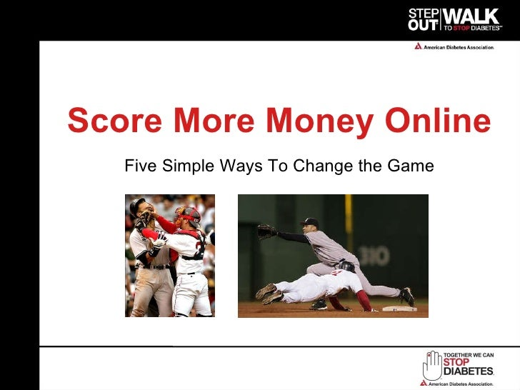 Score More Money Online Five Simple Ways To Change the Game