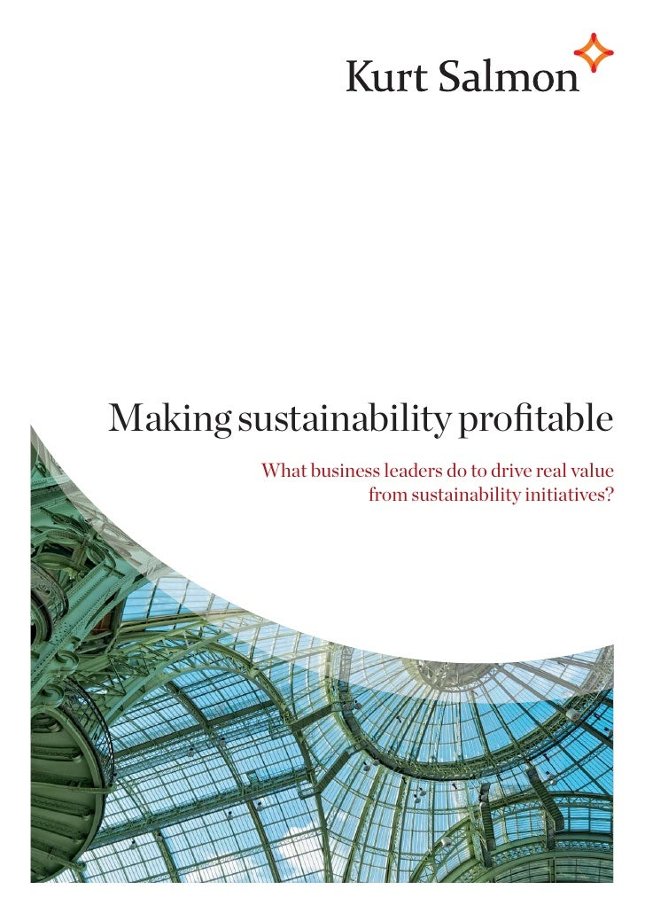Making sustainability profitable         What business leaders do to drive real value                    from sustainabilit...