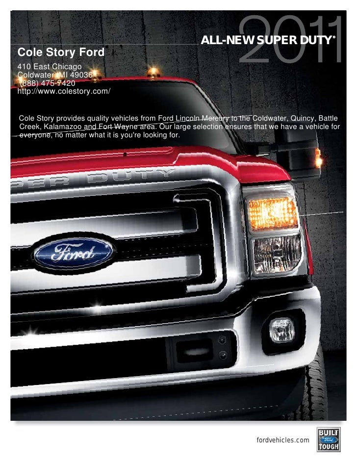 ®                                                      ALL-NEW SUPER DUTY Cole Story Ford 410 East Chicago Coldwater, MI 4...