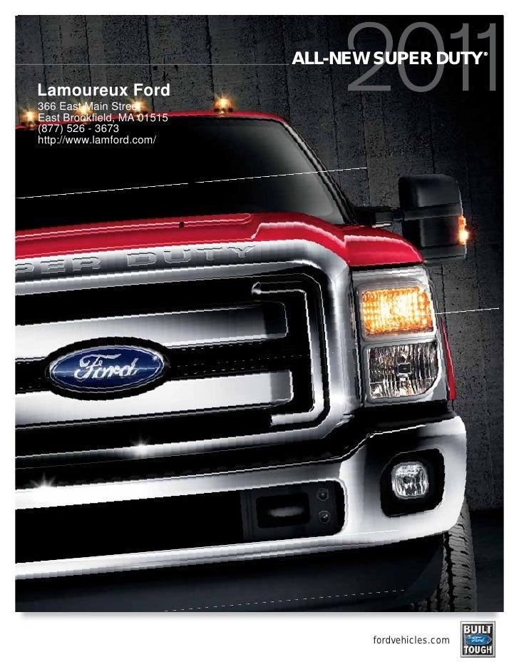 ®                             ALL-NEW SUPER DUTY Lamoureux Ford 366 East Main Street East Brookfield, MA 01515 (877) 526 -...