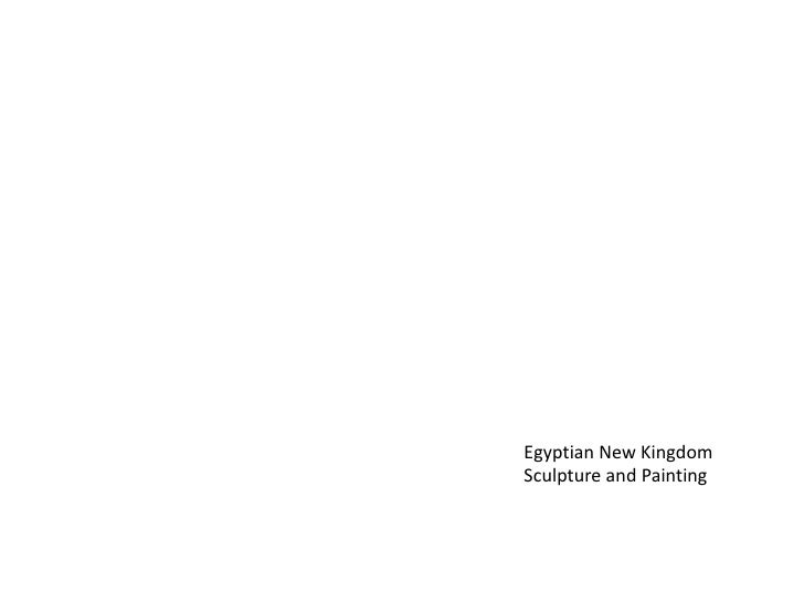 Egyptian New Kingdom Sculpture and Painting<br />