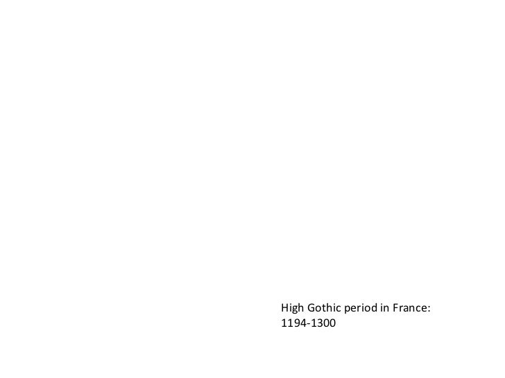 High Gothic period in France:<br />1194-1300<br />