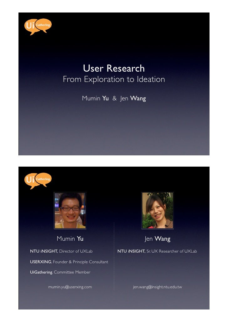 User Research                From Exploration to Ideation                          Mumin Yu & Jen Wang             Mumin Y...