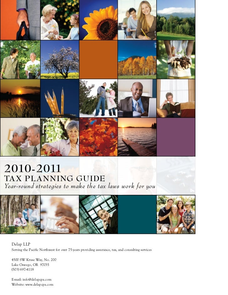 2010-2011Tax Planning guideYear-round strategies to make the tax laws work for you  Delap LLP  Serving the Pacific Northwe...