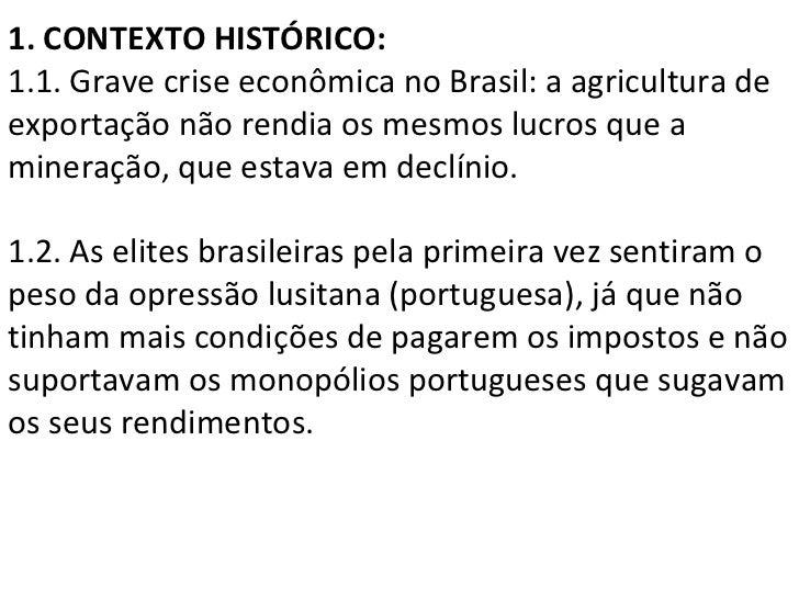 1. CONTEXTO HISTÓRICO: 1.1. Grave crise econômica no Brasil: a agricultura de exportação não rendia os mesmos lucros que a...