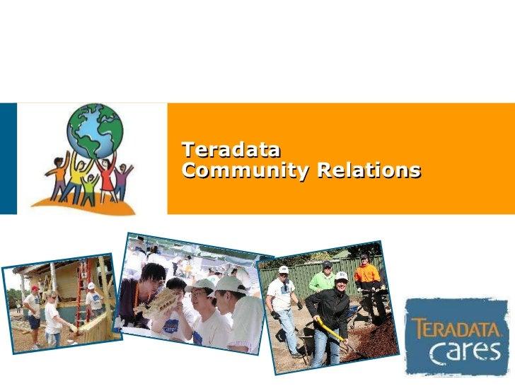 Teradata  Community Relations