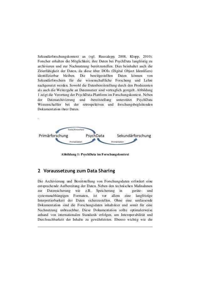 Dehnhard, I., Weiland, P. (2011, März). Toolbasierte Datendokumentation in der Psychologie (PDF) 12. Internationales Symposium für Informationswissenschaft, Universität Hildesheim. Slide 3