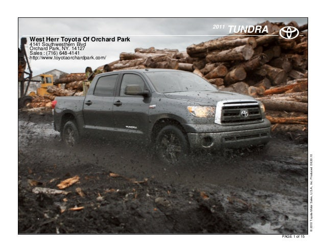 TUNDRA2011 . PAGE 1 of 15 ©2010ToyotaMotorSales,U.S.A.,Inc.Produced08.30.10 West Herr Toyota Of Orchard Park 4141 Southwes...