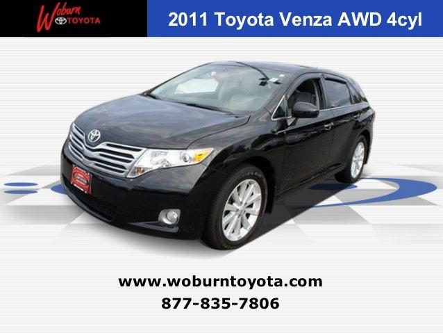 2011 Toyota Venza AWD 4cylwww.woburntoyota.com   877-835-7806