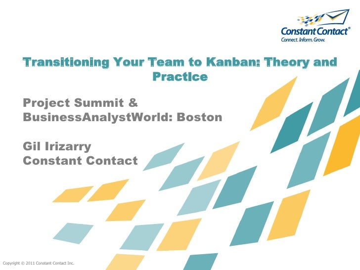 Transitioning Your Team to Kanban: Theory and                              Practice          Project Summit &          Bus...