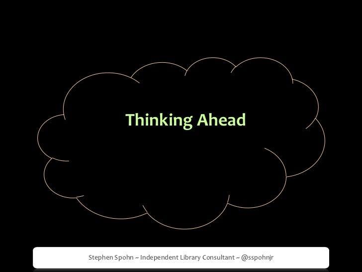 Thinking Ahead<br />