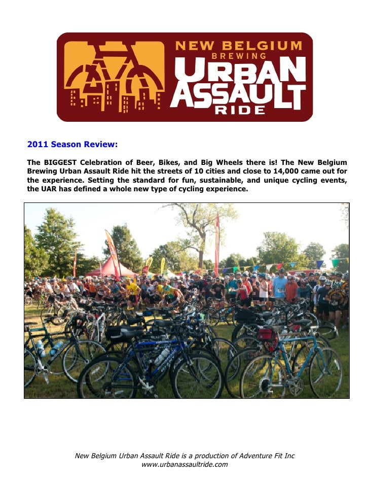 2011 Season Review:The BIGGEST Celebration of Beer, Bikes, and Big Wheels there is! The New BelgiumBrewing Urban Assault R...