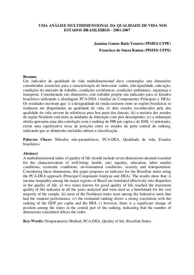 UMA ANÁLISE MULTIDIMENSIONAL DA QUALIDADE DE VIDA NOS  ESTADOS BRASILEIROS - 2001-2007  Janaína Gomes Ratis Tenorio (PIMES...