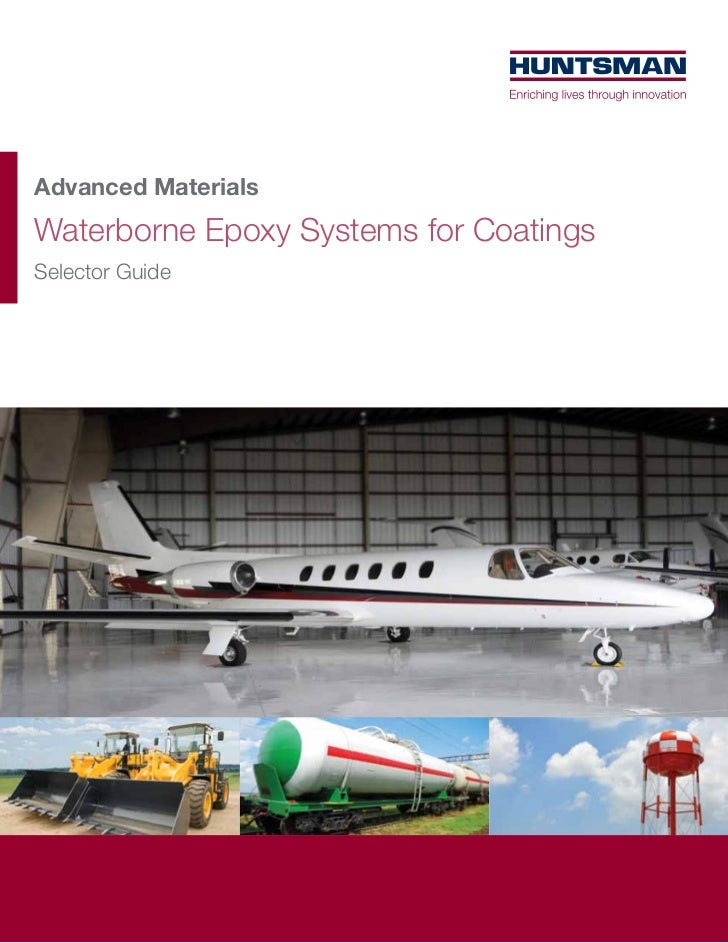 Advanced MaterialsWaterborne Epoxy Systems for CoatingsSelector Guide
