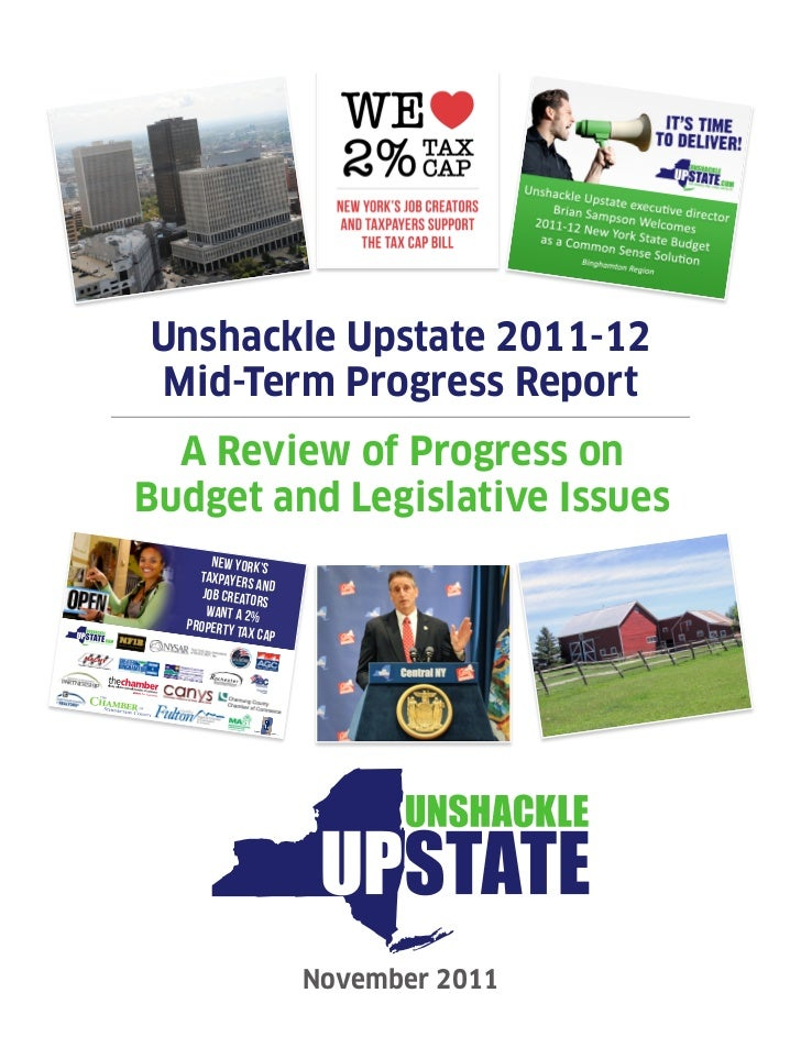 Unshackle Upstate 2011-12Mid-Term Progress Report  A Review of Progress onBudget and Legislative Issues       NEW YORK'S  ...