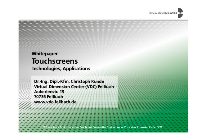 Whitepaper Touchscreens Technologies, Applications © Competence Centre for Virtual Reality and Cooperative Engineering w. ...