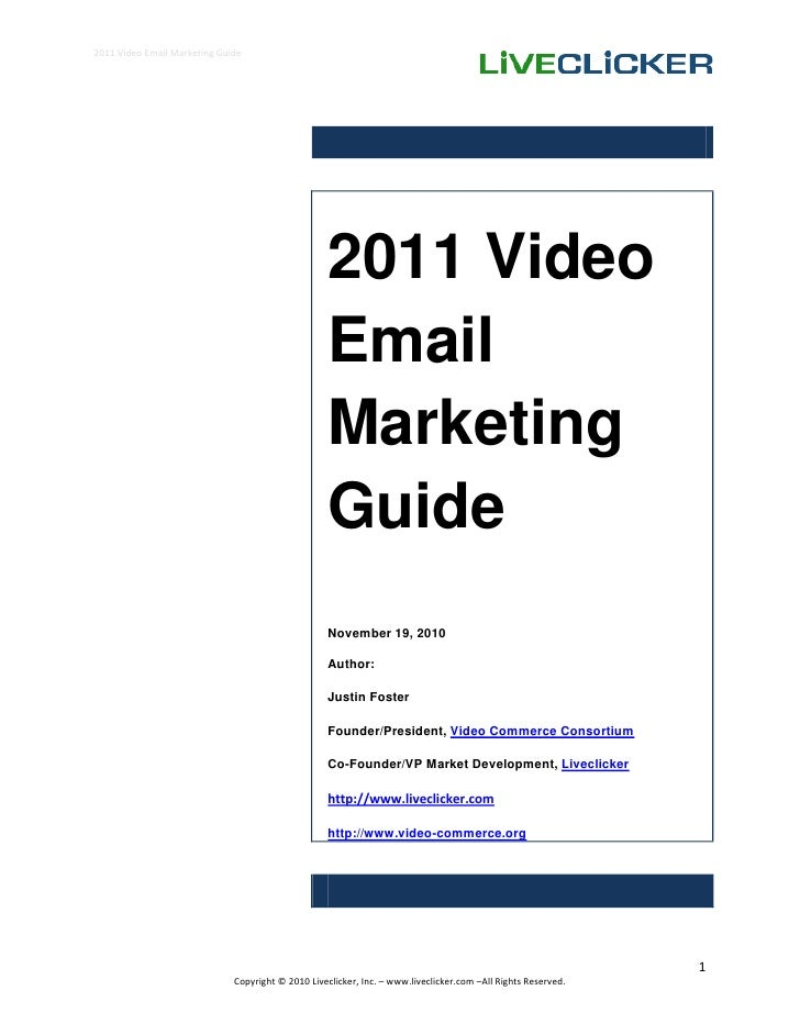 2011 Video Email Marketing Guide                                                         2011 Video                       ...